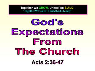 """Together We Unite To Build God's Family"""
