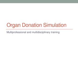 Organ Donation Simulation