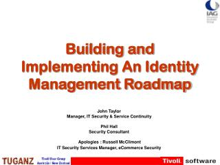 Building and Implementing An Identity Management Roadmap