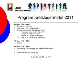 Program Kretsledermøtet 2011