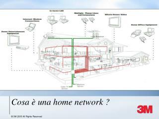 Cosa è una home network ?