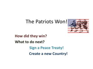 The Patriots Won!