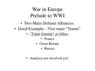 War in Europe Prelude to WWI