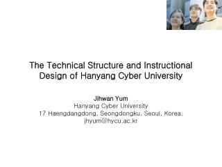The Technical Structure and Instructional Design of Hanyang Cyber University