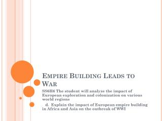 Empire Building Leads to War