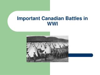 Important Canadian Battles in WWI