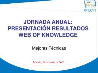 JORNADA ANUAL:  PRESENTACIÓN RESULTADOS WEB OF KNOWLEDGE