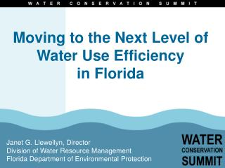 Moving to the Next Level of Water Use Efficiency  in Florida