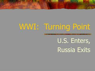 WWI:  Turning Point