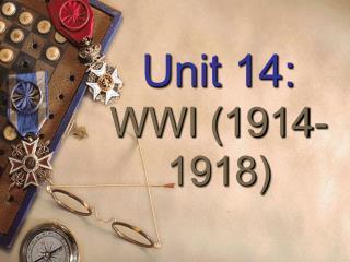 Unit 14: WWI (1914-1918)