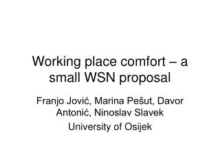 Working place comfort – a small WSN proposal