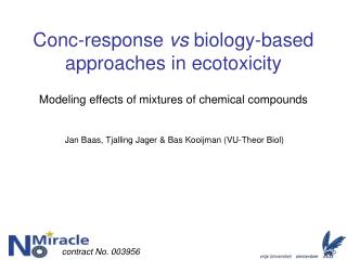Conc-response vs biology-based approaches in ecotoxicity