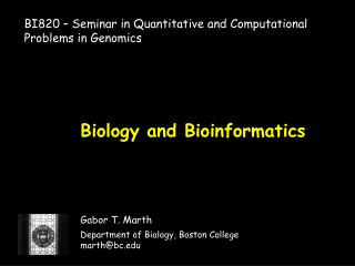 Biology and Bioinformatics
