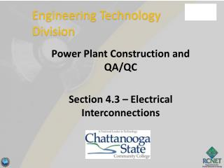 Power Plant Construction and QA/QC Section 4.3 – Electrical Interconnections