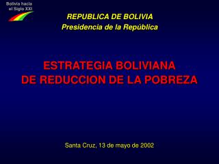 ESTRATEGIA BOLIVIANA DE REDUCCION DE LA POBREZA