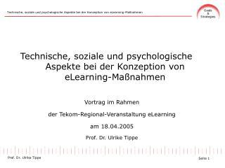 Technische, soziale und psychologische Aspekte bei der Konzeption von eLearning-Maßnahmen