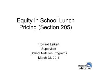 Equity in School Lunch Pricing (Section 205)