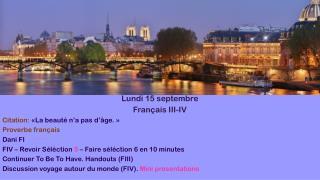 Lundi  15  septembre Français  III-IV Citation:  «La beauté n'a pas d'âge.» Proverbe français