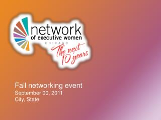 Fall networking event September 00, 2011 City, State