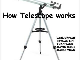 How Telescope works