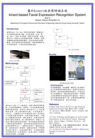 基於 kinect 的表情辨識 系統 kinect -based Facial Expression Recognition  System 謝宜吟