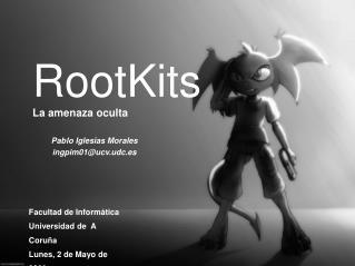 RootKits La amenaza oculta