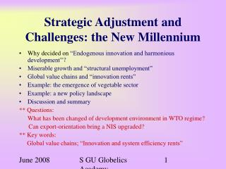 Strategic Adjustment and  Challenges: the New Millennium