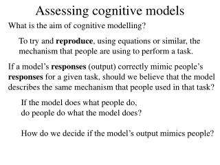Assessing cognitive models