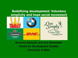 Redefining development: Voluntary simplicity and hope social movement