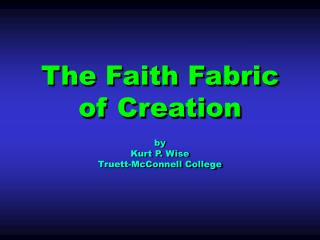 The Faith Fabric of Creation