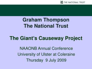 Graham Thompson The National Trust The Giant's Causeway Project