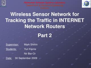 Wireless Sensor Network for Tracking the Traffic in INTERNET Network Routers Part 2