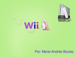 Par: Marie-Andrée Boulay