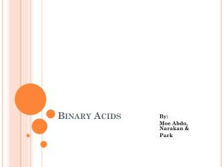 Binary Acids
