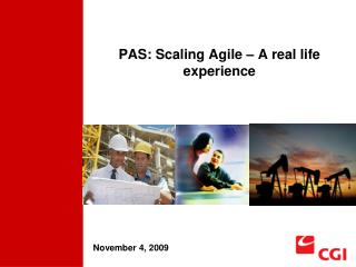 PAS: Scaling Agile – A real life experience