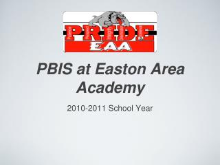 PBIS at Easton Area Academy