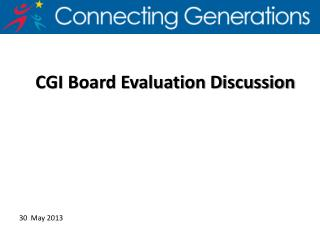 CGI Board Evaluation Discussion