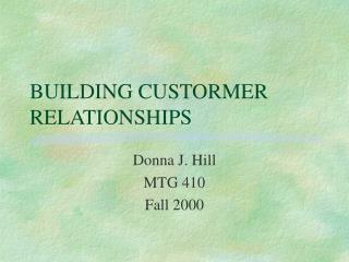 BUILDING CUSTORMER RELATIONSHIPS