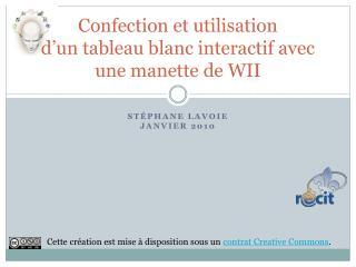 Confection et utilisation  d'un tableau blanc interactif avec une manette de WII