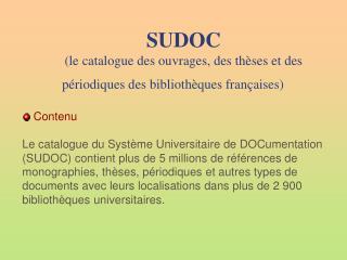 SUDOC (le catalogue des ouvrages, des thèses et des périodiques des bibliothèques françaises)