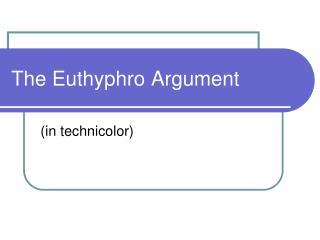 The Euthyphro Argument