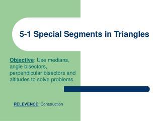 5-1 Special Segments in Triangles