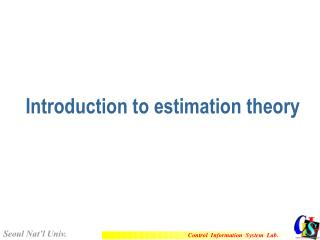 Introduction to estimation theory
