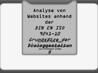 Analyse von Websites anhand der DIN EN ISO 9241-10 Grundsätze der Dialoggestaltung