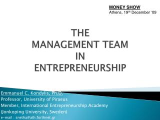 THE  MANAGEMENT TEAM  IN  ENTREPRENEURSHIP