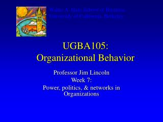UGBA105:  Organizational Behavior