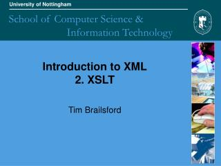 Introduction to XML 2. XSLT