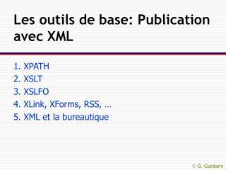 Les outils de base: Publication avec XML
