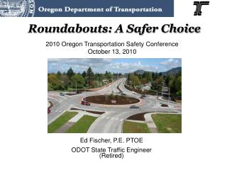 Roundabouts: A Safer Choice