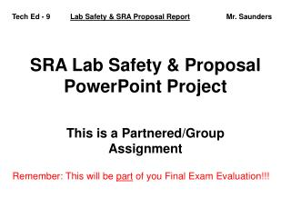 SRA Lab Safety & Proposal PowerPoint Project